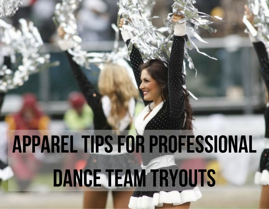 Apparel Tips For Professional Dance Team Tryouts